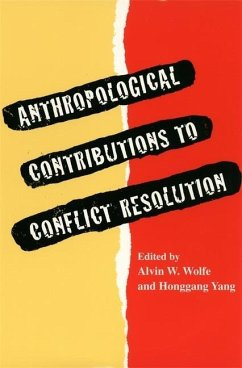 Anthropological Contributions to Conflict Resolution - Southern Anthropological Society