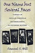 One Name But Several Faces: Variety in Popular Christian Denominations in Southern History