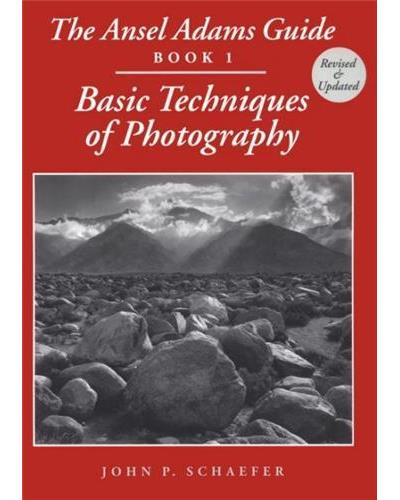 Ansel adams guide,1:basic techniques of photography - Bulfinch Press