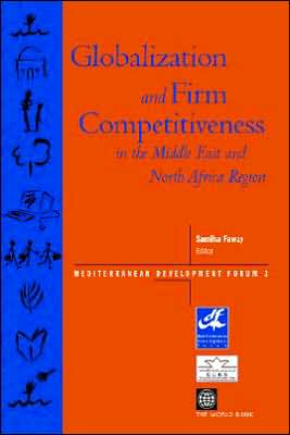 Globalization and Firm Competitiveness in the Middle East and North Africa Region