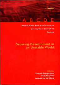 Annual World Bank Conference on Development Economics 2006, Europe: Securing Development in an Unstable World - Fran?ois Bourguignon