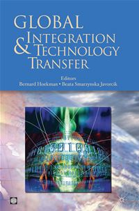 Global Integration And Technology Transfer - Hoekman Bernard M.;  Smarzynska Javorcik Beata