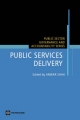 Measuring and Monitoring Government Performance in the Delivery Of Public Services - Anwar Shah