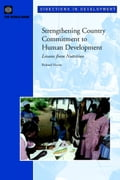 Strengthening Country Commitment to Human Development: Lessons from Nutrition - Heaver, Richard