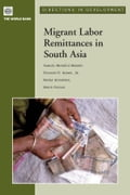 Migrant Labor Remittances in South Asia - Maimbo, Samuel Munzele