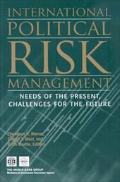 International Political Risk: Needs of the Present, Challenges for the Future - Moran, Theodore H. / West, Gerald T. / Martin, Keith