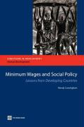 Minimum Wages and Social Policy: Lessons from Developing Countries