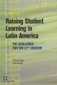 Raising Student Learning in Latin America - Emiliana Vegas; Jenny Petrow