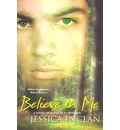Believe in Me - Jessica Barksdale Inclan