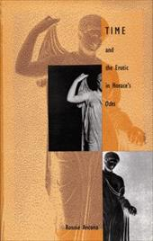"""Time and the Erotic in Horace's """"Odes"""" - Ancona, Ronnie / Ronnie Ancona / Ancona"""