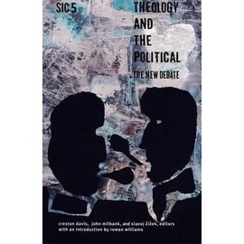 Theology and the Political - Milbank