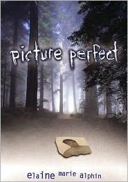 Picture Perfect - Elaine Marie Alphin, E. Alphin