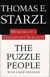 The Puzzle People: Memoirs of a Transplant Surgeon - Starzl, Thomas E.