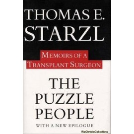 The Puzzle People: Memoirs of a Transplant Surgeon - Thomas Starzl