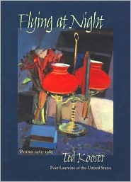 Flying at Night: Poems 1965-1985 - Ted Kooser