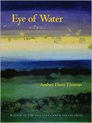Eye of Water: Poems - Adapted by Amber Flora Thomas