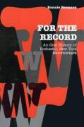 For the Record: An Oral History of Rochester, NY, Newsworkers