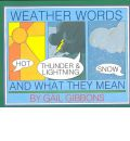 Weather Words and What They Mean - Gail Gibbons