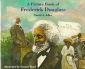A Picture Book of Frederick Douglass - Adler, David A. / Byrd, Samuel