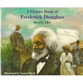 A Picture Book Of Frederick Douglass Picture Book Biography - David A Adle