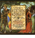 The Kitchen Knight - Trina Schart Hyman