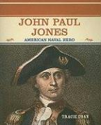 John Paul Jones: American Naval Hero