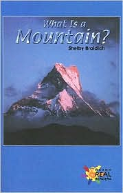 What Is a Mountain? - Shelby Braidich
