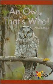 An Owl, That's Who! - Leigh, Autumn