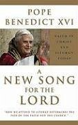 A New Song for the Lord - XVI, Pope Benedict