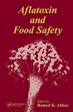 Aflatoxin and Food Safety - Herausgeber: Abbas, Hamed K.