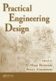 Practical Engineering Design - Maja Bystrom; Bruce Eisenstein