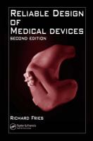 Reliable Design of Medical Devices, Second Edition