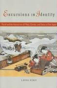 Excursions in Identity: Travel and the Intersection of Place, Gender, and Status in Edo Japan