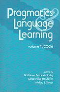 Pragmatics and Language Learning: Conference Proceedings, Volume 11