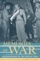 Memories of War - Suzanne Falgout; Lin Poyer; Laurence M. Carucci