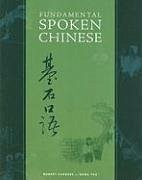Fundamental Spoken Chinese - Sanders, Robert Yao, Nora