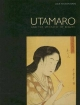 Utamaro and the Spectacle of Beauty - Julie Nelson Davis