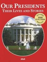Our Presidents: Their Lives and Stories