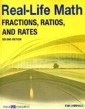 Fractions, Ratios, and Rates (Real-Life Math (Walch Publishing)) - Campbell, Tom