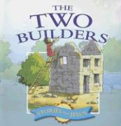 The Two Builders