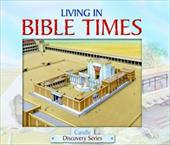 Living in Bible Times - Dowley, Tim