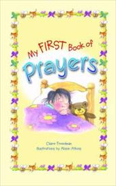 My First Book of Prayers - Freedman, Claire / Atkins, Alison