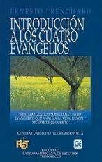 Introduccion A los Cuatro Evangelios - Ernesto H Trenchard