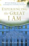 Experiencing the Great I Am: 40 Faith-Building Stories from Contemporary Christians