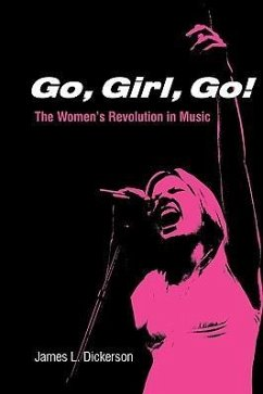GO GIRL GO - Dickerson, James L.