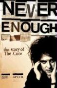 The Cure: Never Enough