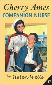 Cherry Ames, Companion Nurse - Helen Wells
