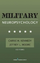 Military Neuropsychology - Carrie H. Kennedy; Jeffrey L. Moore