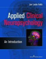 Applied Clinical Neuropsychology: An Introduction