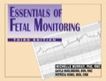 Essentials of Fetal Monitoring, Third Edition - Michelle Murray